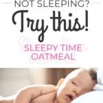 Baby Sleep oatmeal