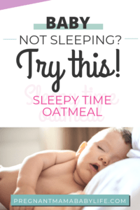 Baby Sleep oatmeal
