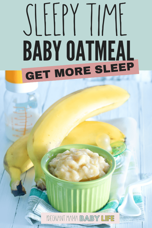 Help baby sleep with this delicious baby food recipe. This oatmeal has lots of good for baby ingredients that will help them get more sleep.