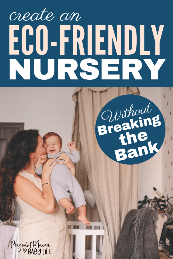eco-friendly nursery ideas