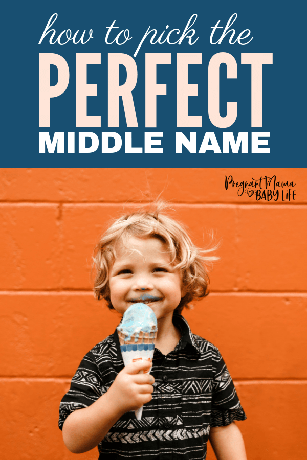 Toddler eating ice cream with a text overlay reading how to pick the perfect middle name