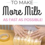 increase milk supply and make more milk