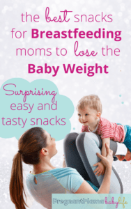 best snacks to lose the baby weight, not the milk supply