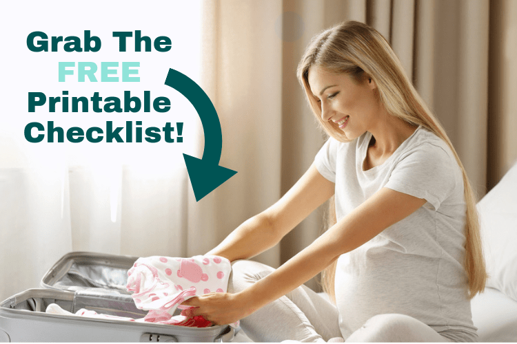 """Woman packing her hospital birthing bag with text overlay stating """"grab the free printable checklist"""""""