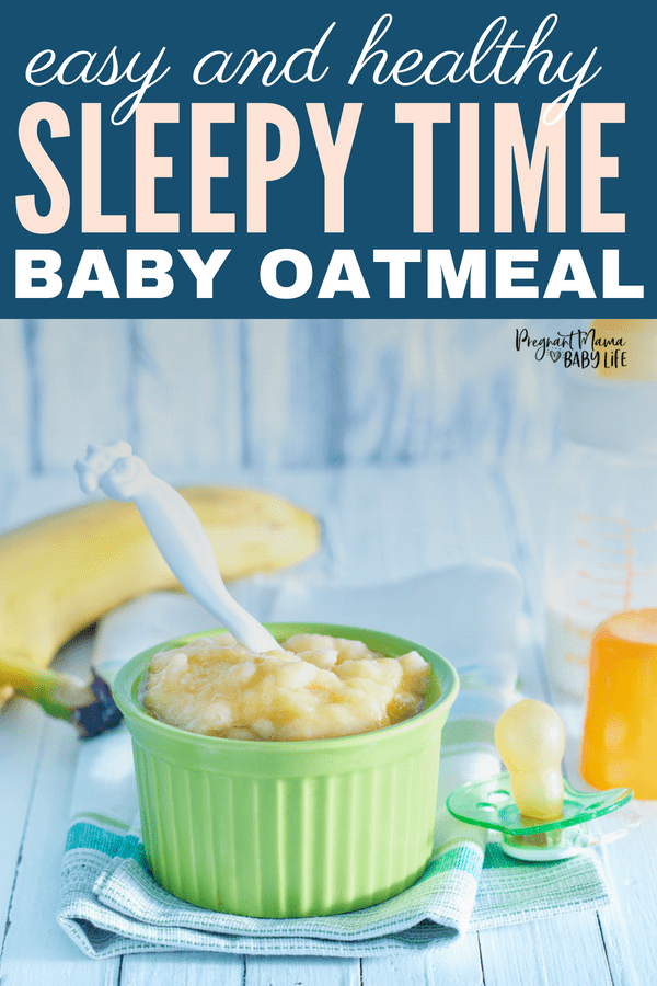 This sleepy time baby food recipe made with oatmeal and banana is sure to help your baby sleep better through the night.