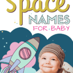 best unique space names for baby boys and girls