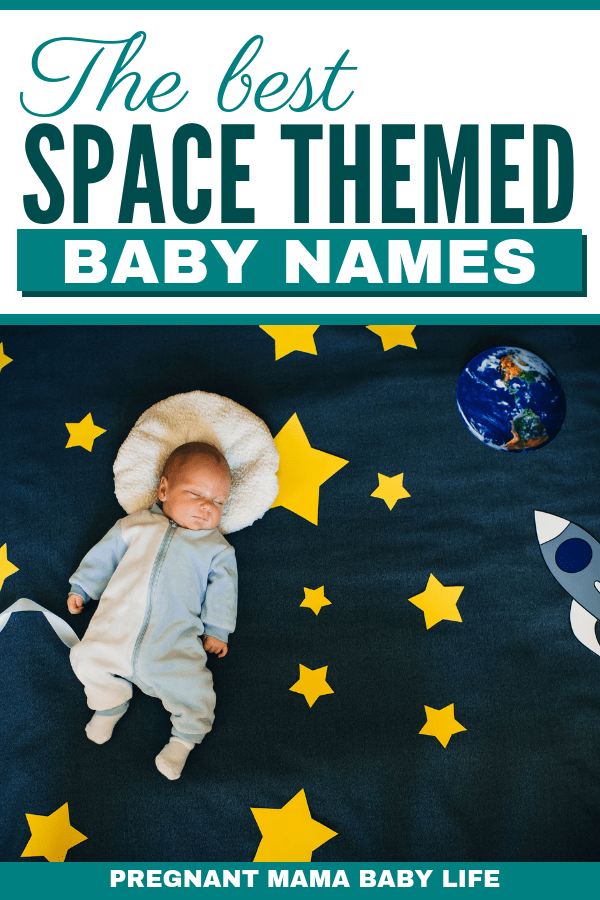 Unique space inspired baby names.