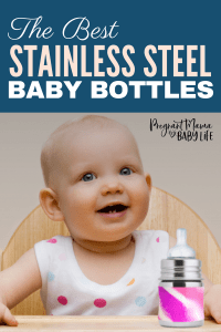 The best stainless steel baby bottles for your baby. Plastic free and ecofriendly, these bottles will help you bring up your baby green.